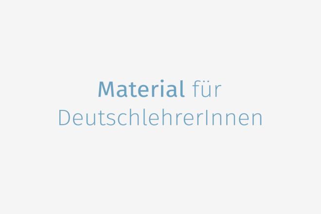 material_fuer_deutschlehrerInnen