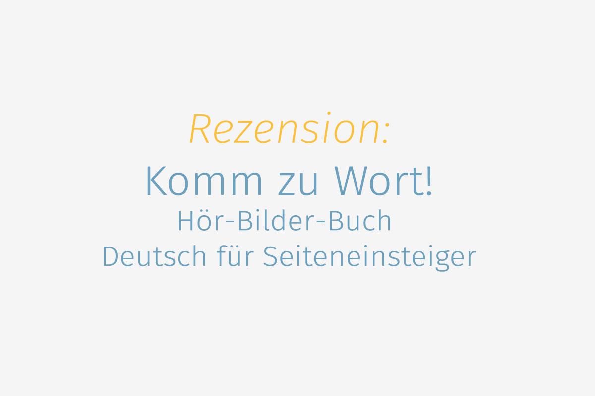 Rezension] Komm zu Wort! Hör-Bilder-Buch Deutsch für ...